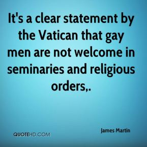 James Martin - It's a clear statement by the Vatican that gay men are not welcome in seminaries and religious orders.