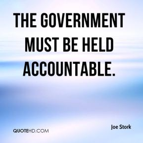 The government must be held accountable.