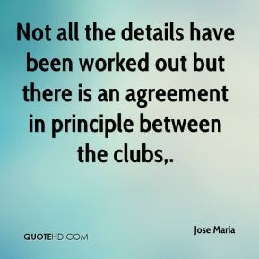 Not all the details have been worked out but there is an agreement in principle between the clubs.