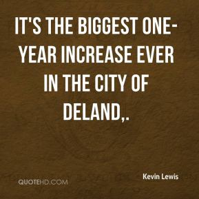 It's the biggest one-year increase ever in the city of DeLand.