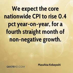 Masuhisa Kobayashi  - We expect the core nationwide CPI to rise 0.4 pct year-on-year, for a fourth straight month of non-negative growth.