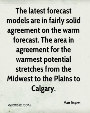 The latest forecast models are in fairly solid agreement on the warm forecast. The area in agreement for the warmest potential stretches from the Midwest to the Plains to Calgary.