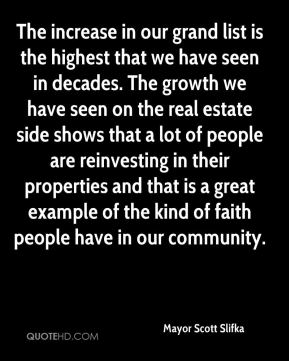 Mayor Scott Slifka  - The increase in our grand list is the highest that we have seen in decades. The growth we have seen on the real estate side shows that a lot of people are reinvesting in their properties and that is a great example of the kind of faith people have in our community.