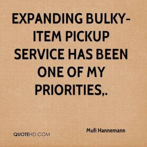 Expanding bulky-item pickup service has been one of my priorities.
