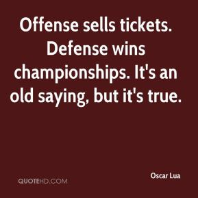 Offense sells tickets. Defense wins championships. It's an old saying, but it's true.
