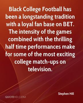 Black College Football has been a longstanding tradition with a loyal fan base on BET. The intensity of the games combined with the thrilling half time performances make for some of the most exciting college match-ups on television.