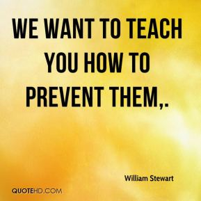 We want to teach you how to prevent them.
