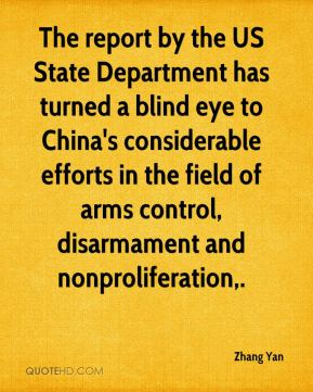 Zhang Yan  - The report by the US State Department has turned a blind eye to China's considerable efforts in the field of arms control, disarmament and nonproliferation.