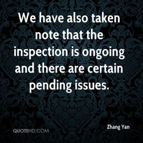 Zhang Yan  - We have also taken note that the inspection is ongoing and there are certain pending issues.