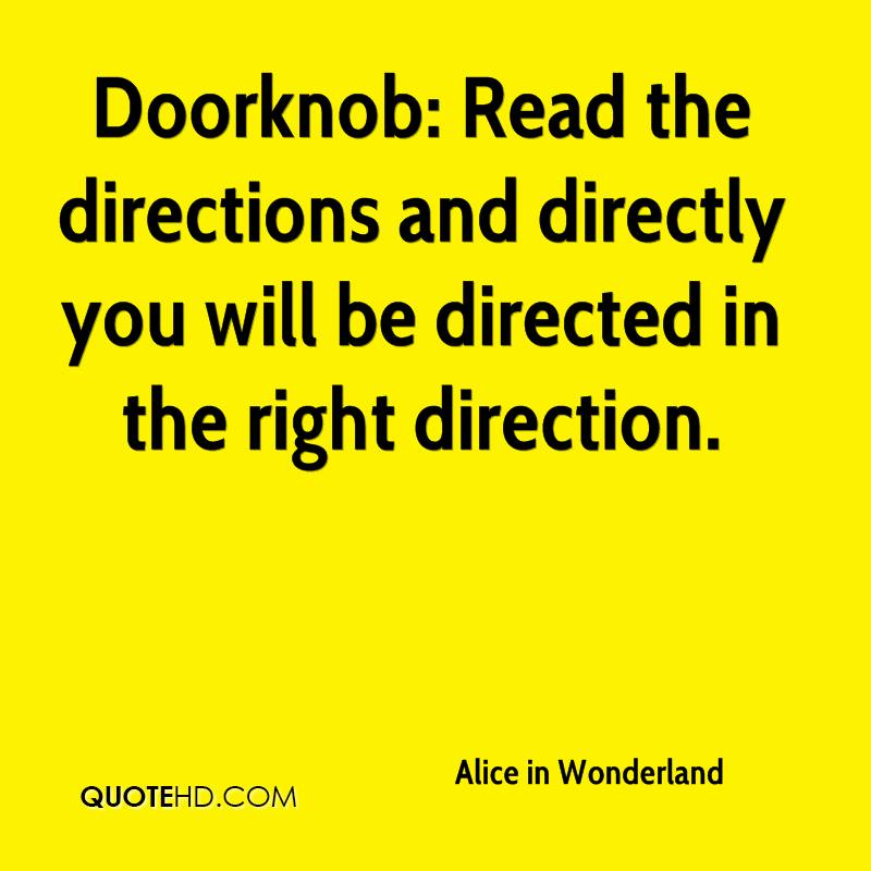 Doorknob: Read the directions and directly you will be directed in the right direction.