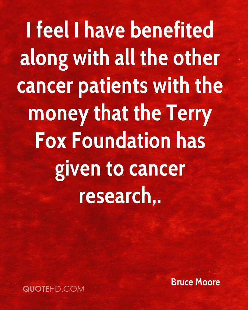 Quotes For Cancer Patients Bruce Moore Quotes  Quotehd