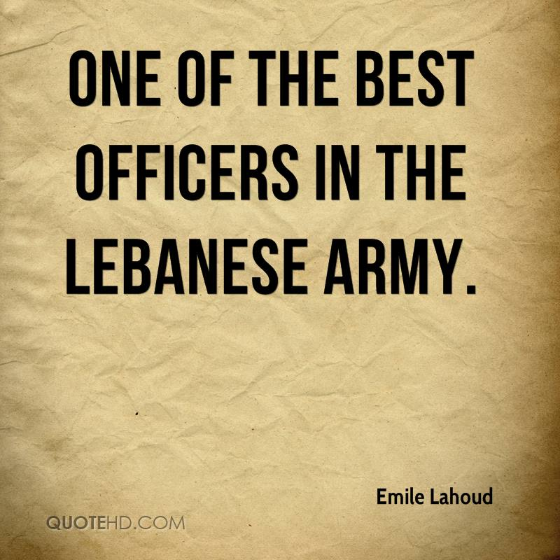 one of the best officers in the Lebanese army.