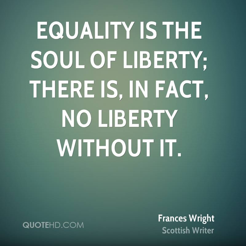 Equality Quotes Frances Wright Equality Quotes  Quotehd