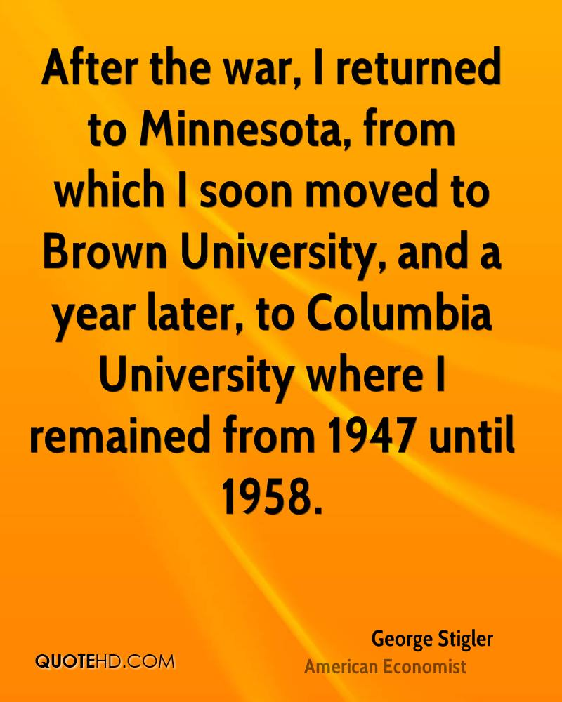After the war, I returned to Minnesota, from which I soon moved to Brown University, and a year later, to Columbia University where I remained from 1947 until 1958.