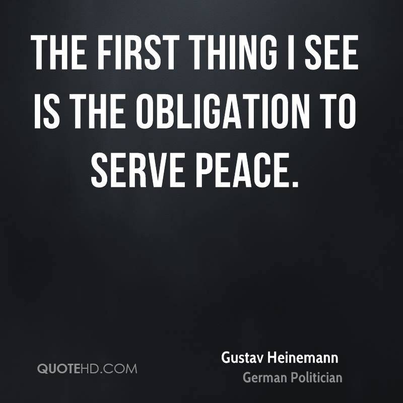 The first thing I see is the obligation to serve peace.