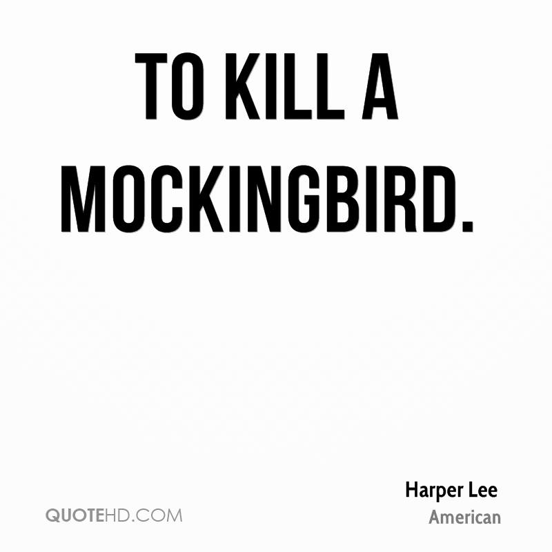 Good Quotes In To Kill A Mockingbird: Harper Lee Quotes