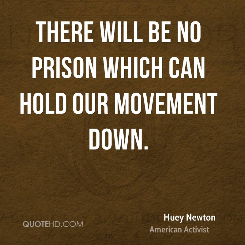 There will be no prison which can hold our movement down.