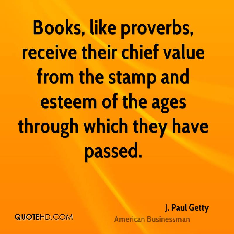 Book Of Proverbs Quotes: J. Paul Getty Quotes