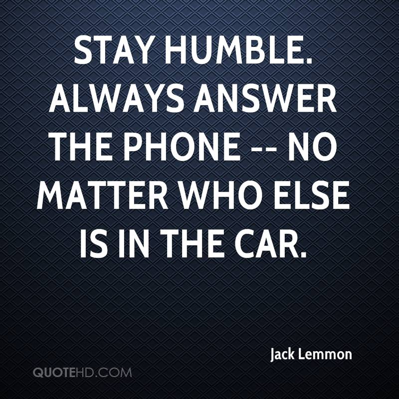 Always Stay Humble Quotes Stay Humble Quotes