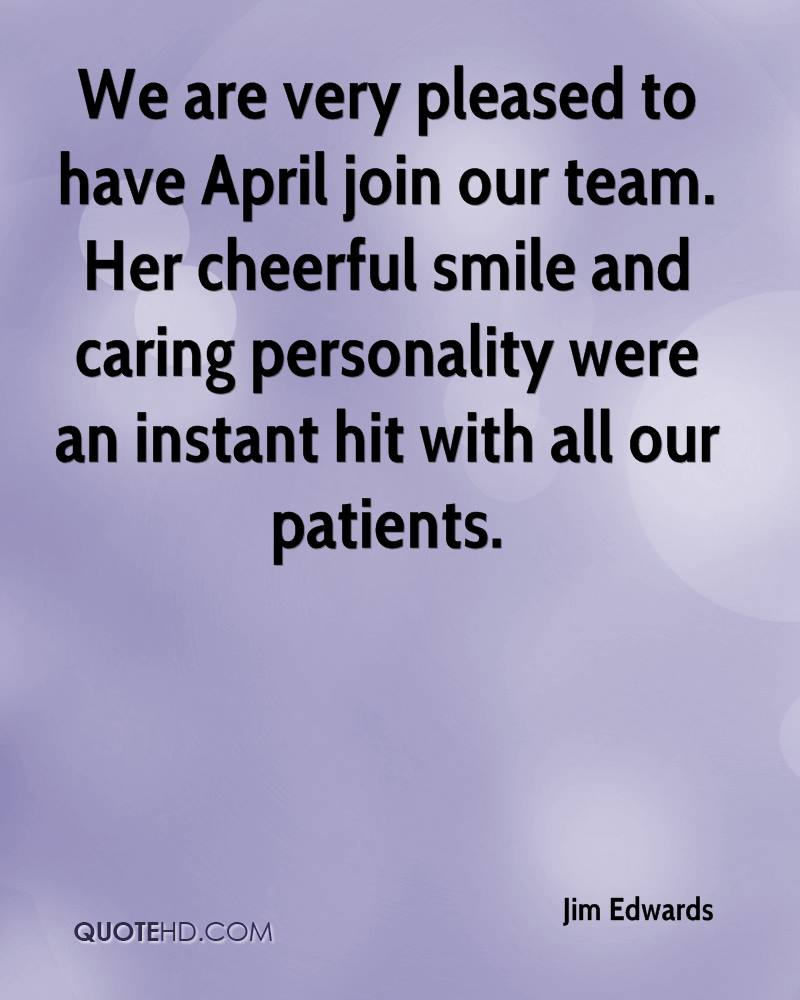 We are very pleased to have April join our team. Her cheerful smile and caring personality were an instant hit with all our patients.