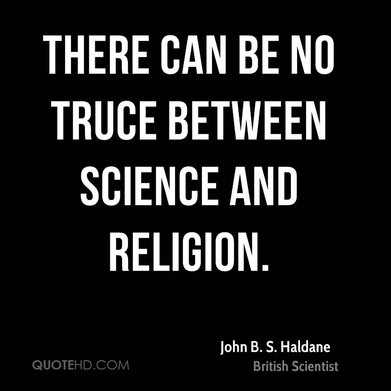 There can be no truce between science and religion.