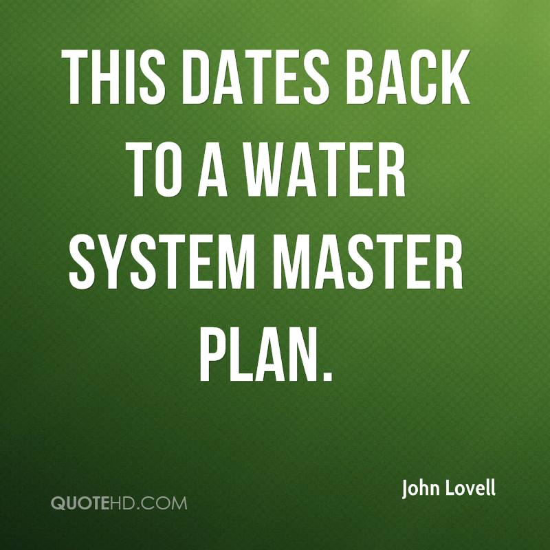 This dates back to a water system master plan.