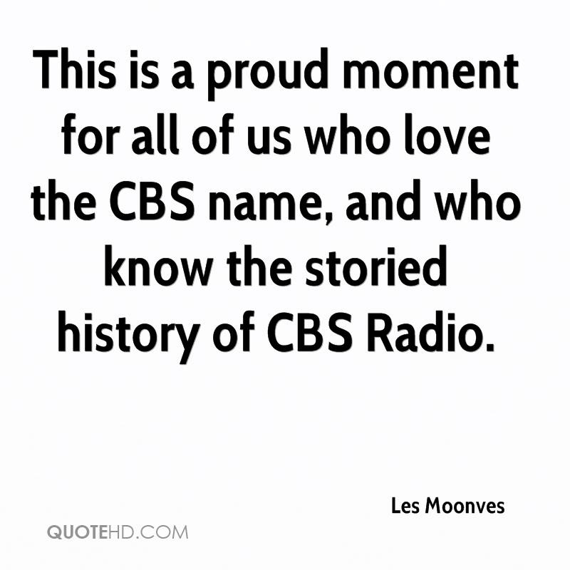 This is a proud moment for all of us who love the CBS name, and who know the storied history of CBS Radio.