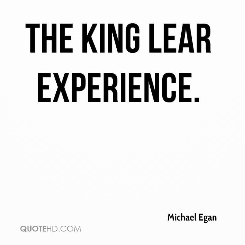The King Lear Experience.