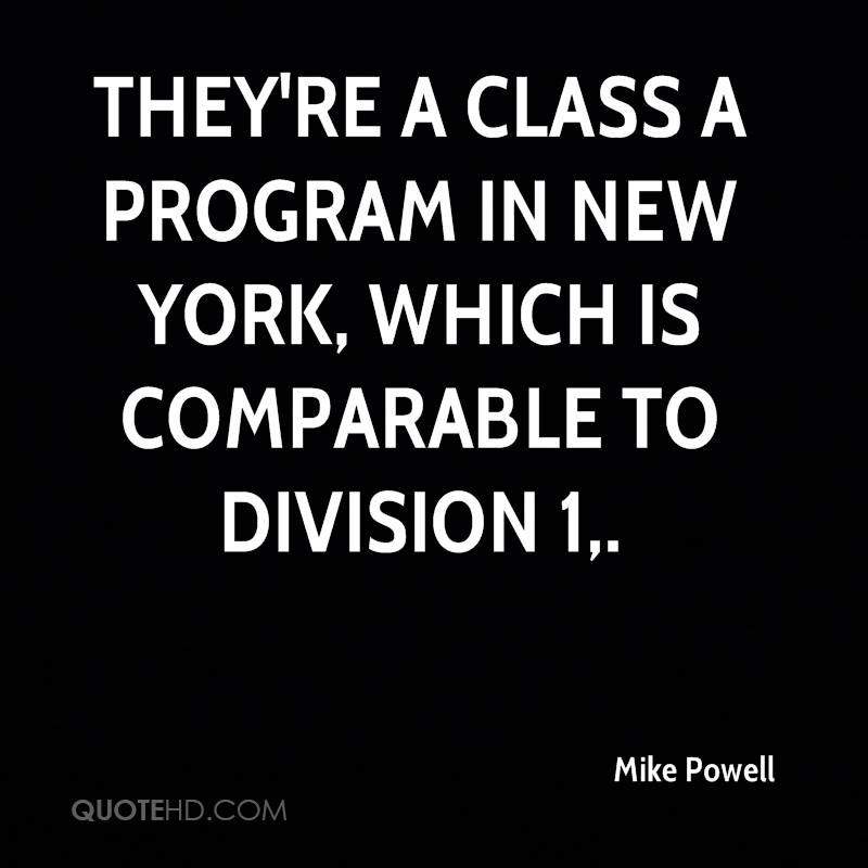 They're a Class A program in New York, which is comparable to Division 1.