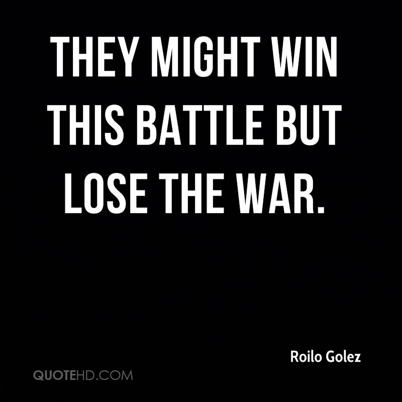 They might win this battle but lose the war.