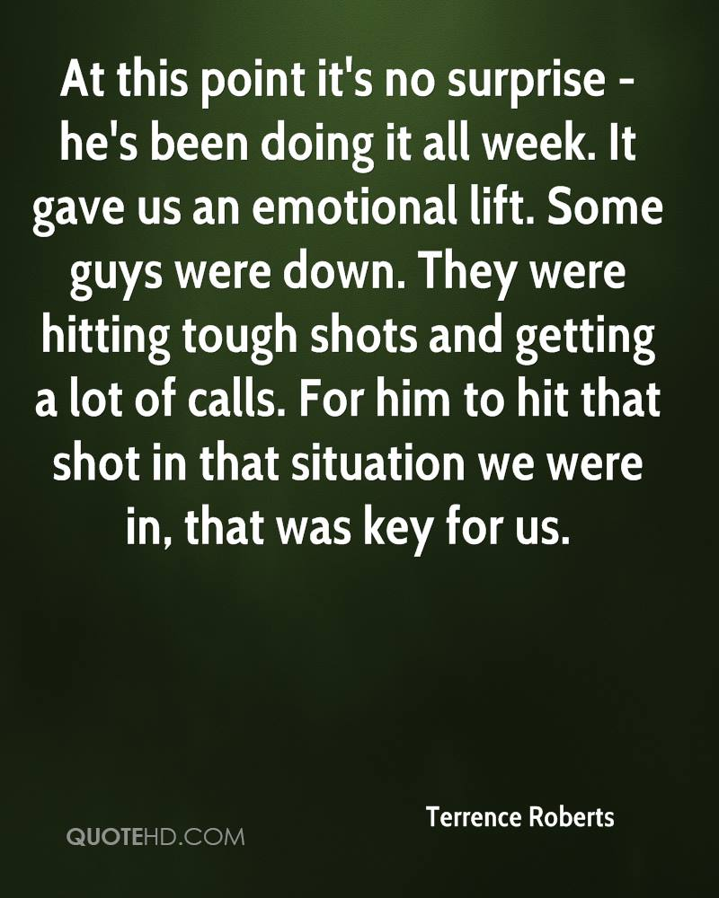 At this point it's no surprise - he's been doing it all week. It gave us an emotional lift. Some guys were down. They were hitting tough shots and getting a lot of calls. For him to hit that shot in that situation we were in, that was key for us.