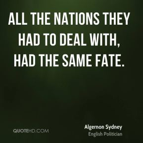 All the nations they had to deal with, had the same fate.