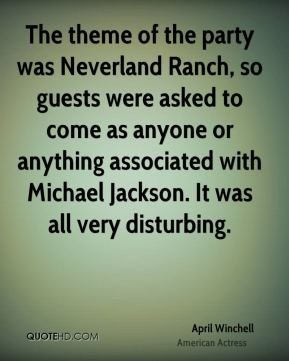 The theme of the party was Neverland Ranch, so guests were asked to come as anyone or anything associated with Michael Jackson. It was all very disturbing.