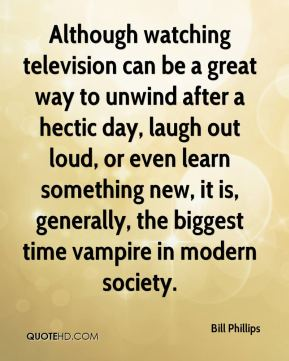 Although watching television can be a great way to unwind after a hectic day, laugh out loud, or even learn something new, it is, generally, the biggest time vampire in modern society.