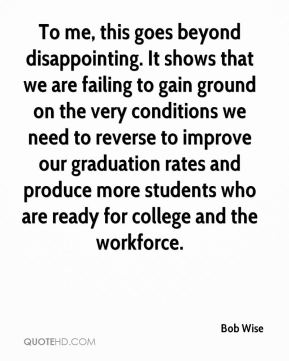 To me, this goes beyond disappointing. It shows that we are failing to gain ground on the very conditions we need to reverse to improve our graduation rates and produce more students who are ready for college and the workforce.