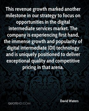 This revenue growth marked another milestone in our strategy to focus on opportunities in the digital intermediate services market. The company is experiencing first hand, the immense growth and popularity of digital intermediate (DI) technology and is uniquely positioned to deliver exceptional quality and competitive pricing in that arena.