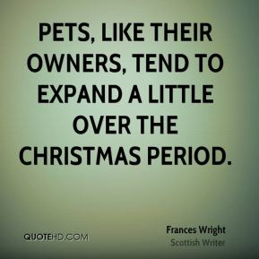 Frances Wright - Pets, like their owners, tend to expand a little over the Christmas period.