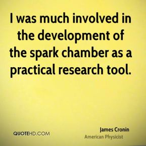 I was much involved in the development of the spark chamber as a practical research tool.