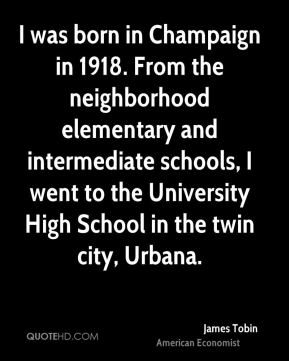 I was born in Champaign in 1918. From the neighborhood elementary and intermediate schools, I went to the University High School in the twin city, Urbana.