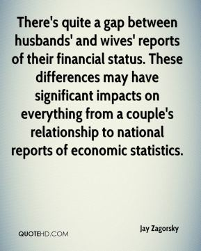 There's quite a gap between husbands' and wives' reports of their financial status. These differences may have significant impacts on everything from a couple's relationship to national reports of economic statistics.