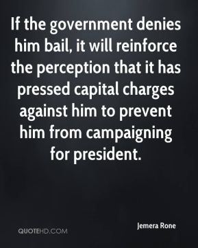 Jemera Rone  - If the government denies him bail, it will reinforce the perception that it has pressed capital charges against him to prevent him from campaigning for president.