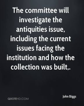 The committee will investigate the antiquities issue, including the current issues facing the institution and how the collection was built.