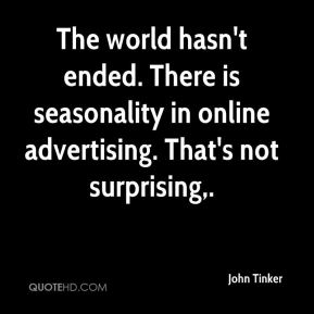 The world hasn't ended. There is seasonality in online advertising. That's not surprising.