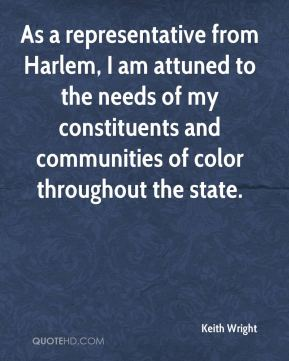 As a representative from Harlem, I am attuned to the needs of my constituents and communities of color throughout the state.