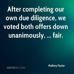 After completing our own due diligence, we voted both offers down unanimously, ... fair.