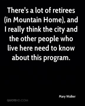 There's a lot of retirees (in Mountain Home), and I really think the city and the other people who live here need to know about this program.