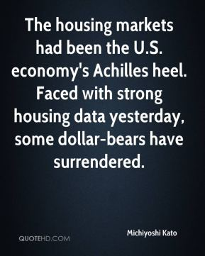 Michiyoshi Kato  - The housing markets had been the U.S. economy's Achilles heel. Faced with strong housing data yesterday, some dollar-bears have surrendered.
