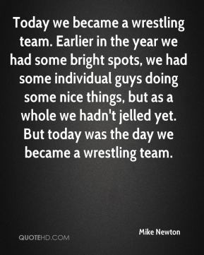 Today we became a wrestling team. Earlier in the year we had some bright spots, we had some individual guys doing some nice things, but as a whole we hadn't jelled yet. But today was the day we became a wrestling team.