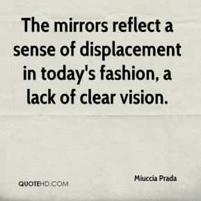 The mirrors reflect a sense of displacement in today's fashion, a lack of clear vision.