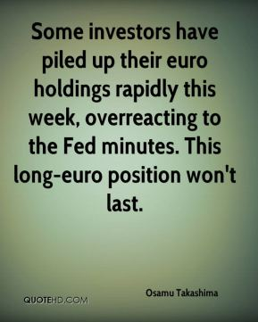 Some investors have piled up their euro holdings rapidly this week, overreacting to the Fed minutes. This long-euro position won't last.